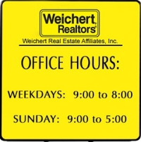 Weichert realtors yellow office hours sign recogition express las